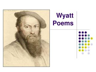 Wyatt  Poems