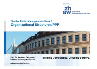Elective Public Management – Week 5 Organizational Structures/PPP