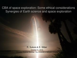 CBA of space exploration: Some ethical considerations Synergies of Earth science and space exploration