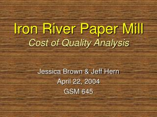 Iron River Paper Mill Cost of Quality Analysis