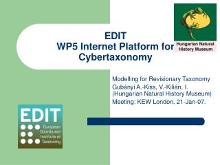 EDIT  WP5 Internet Platform for Cybertaxonomy