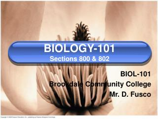 BIOLOGY-101 Sections 800 & 802