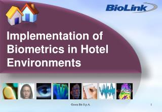 Implementation of Biometrics in Hotel Environments