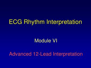 ECG Rhythm Interpretation
