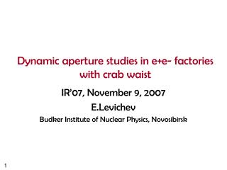 Dynamic aperture studies in e+e- factories with crab waist