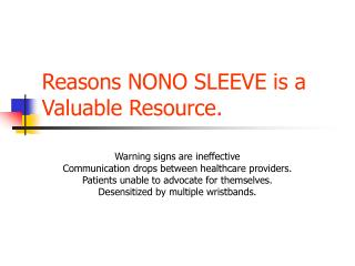 Reasons NONO SLEEVE is a Valuable Resource.