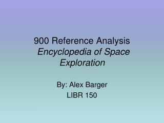 900 Reference Analysis  Encyclopedia of Space Exploration