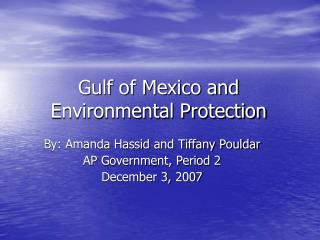 Gulf of Mexico and Environmental Protection