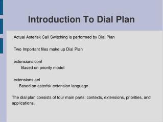 Introduction To Dial Plan