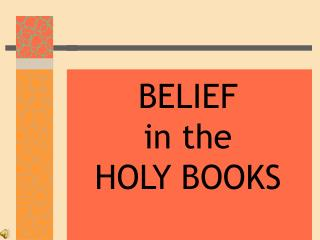 BELIEF in the HOLY BOOKS