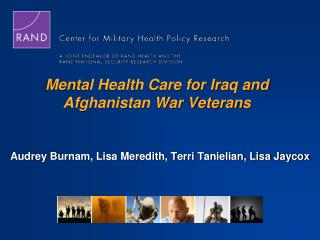 Mental Health Care for Iraq and Afghanistan War Veterans