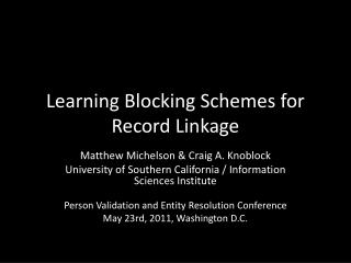 Learning Blocking Schemes for Record Linkage