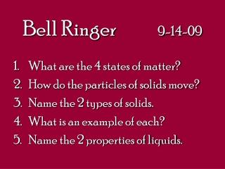 Bell Ringer 9-14-09