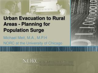 Urban Evacuation to Rural Areas - Planning for Population Surge