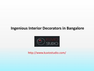 Ingenious Interior Decorators in Bangalore