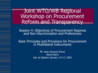 Joint WTO/WB Regional Workshop on Procurement Reform and Transparency