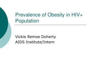 Prevalence of Obesity in HIV+ Population