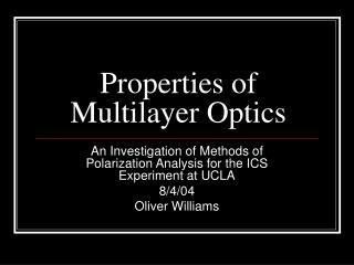 Properties of Multilayer Optics