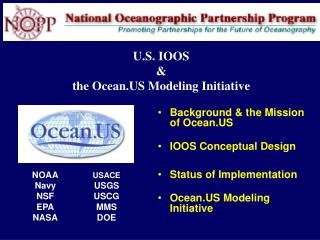 U.S. IOOS & the Ocean.US Modeling Initiative