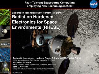 Exploration Technology Development Program's Radiation Hardened Electronics for Space Environments (RHESE)