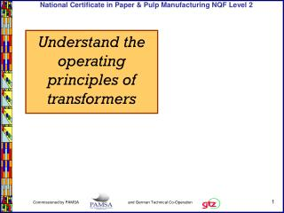 Understand the operating principles of transformers