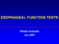 ESOPHAGEAL FUNCTION TESTS
