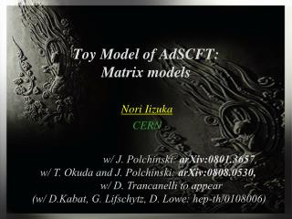 Toy Model of AdSCFT: Matrix models