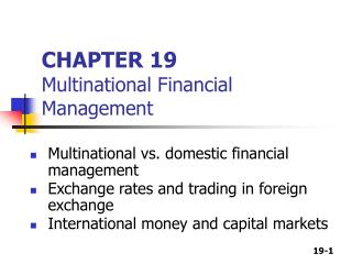 CHAPTER 19 Multinational Financial Management