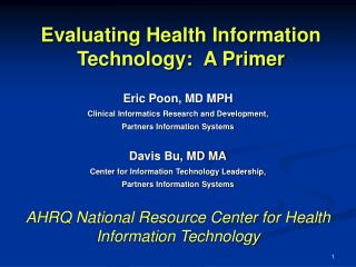 Evaluating Health Information Technology:  A Primer