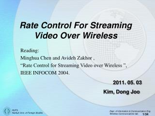 Rate Control For Streaming Video Over Wireless
