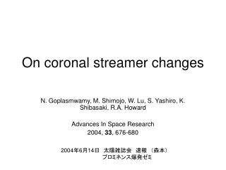 On coronal streamer changes