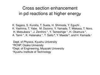 Cross section enhancement  in pd reactions at higher energ y
