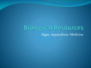 Biological Resources