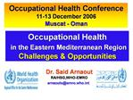 Occupational Health  in the Eastern Mediterranean Region Challenges  Opportunities