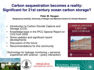 Carbon sequestration becomes a reality: Significant for 21st century ocean carbon storage?