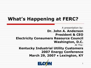 What's Happening at FERC?