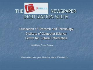 THE DIATHESIS  NEWSPAPER DIGITIZATION SUITE