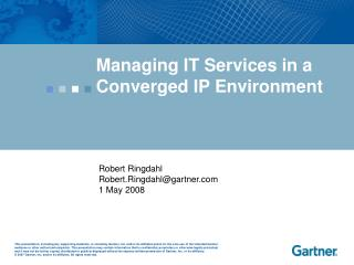 Managing IT Services in a Converged IP Environment