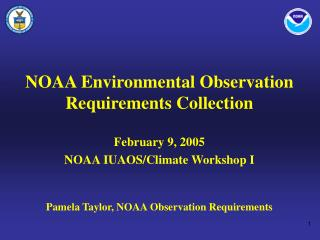 NOAA Environmental Observation Requirements Collection February 9, 2005