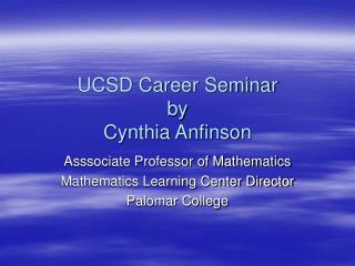 UCSD Career Seminar by Cynthia Anfinson