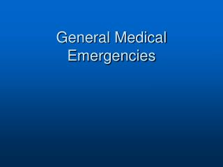 General Medical Emergencies