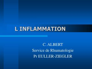 L INFLAMMATION