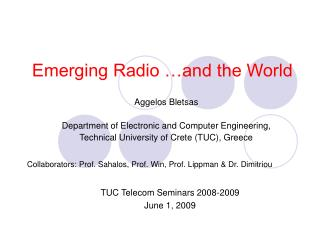 Emerging Radio …and the World