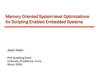 Memory Oriented System-level Optimizations for Scripting Enabled Embedded Systems
