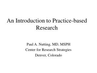 An Introduction to Practice-based Research