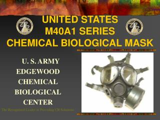 UNITED STATES  M40A1 SERIES CHEMICAL BIOLOGICAL MASK