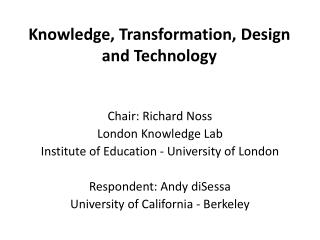 Knowledge, Transformation, Design and Technology