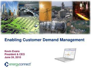 Enabling Customer Demand Management