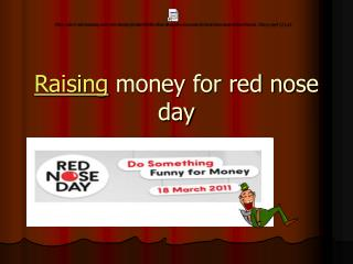 Raising  money for red nose day