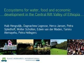 Ecosystems for water, food and economic development in the Central Rift Valley of Ethiopia